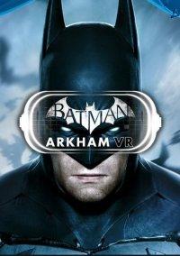 Обложка Batman: Arkham VR
