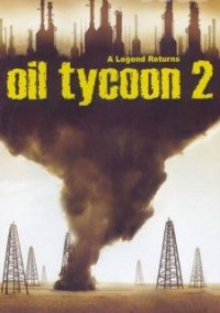 Обложка Oil Tycoon 2