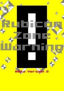 Rubicon Zone Warning