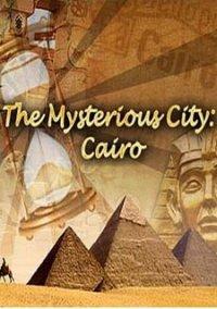 Обложка The Mysterious City: Cairo
