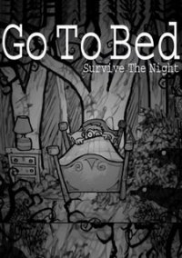 Обложка Go To Bed: Survive The Night