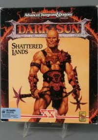 Обложка Dark Sun: Shattered Lands