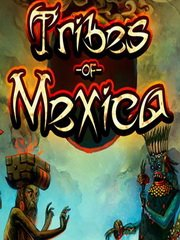 Обложка Tribes of Mexica