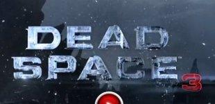 Dead Space 3. Видео #10