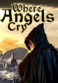 Where Angels Cry – фото обложки игры