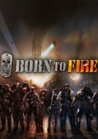 Обложка Born to Fire