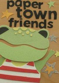 Обложка Paper Town Friends