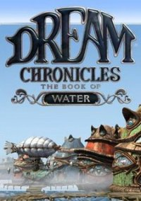 Обложка Dream Chronicles: The Book of Water