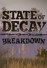 Обложка State of Decay: Breakdown