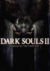 Обложка Dark Souls 2: Scholar of the First Sin