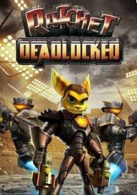 Обложка Ratchet: Deadlocked
