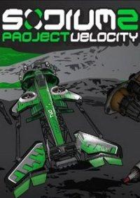 Обложка Sodium 2: Project Velocity