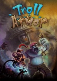 Обложка Troll & Armor