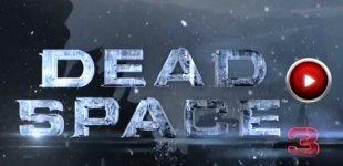 Dead Space 3. Видео #11
