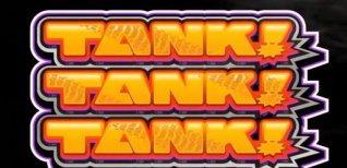 Tank! Tank! Tank!. Видео #1