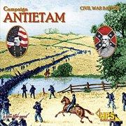 Обложка Civil War Battles: Campaign Antietam