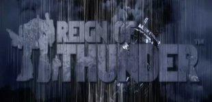 Reign of Thunder. Видео #1