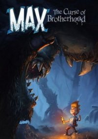 Обложка Max: The Curse of Brotherhood