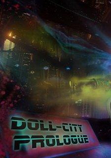 Doll City:Prologue