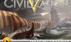 Civilization V. Дневники разработчиков