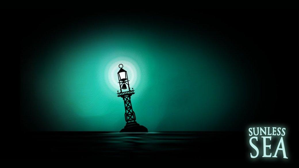 Sunless Sea — самая недооцененная инди-игра на свете - Изображение 1