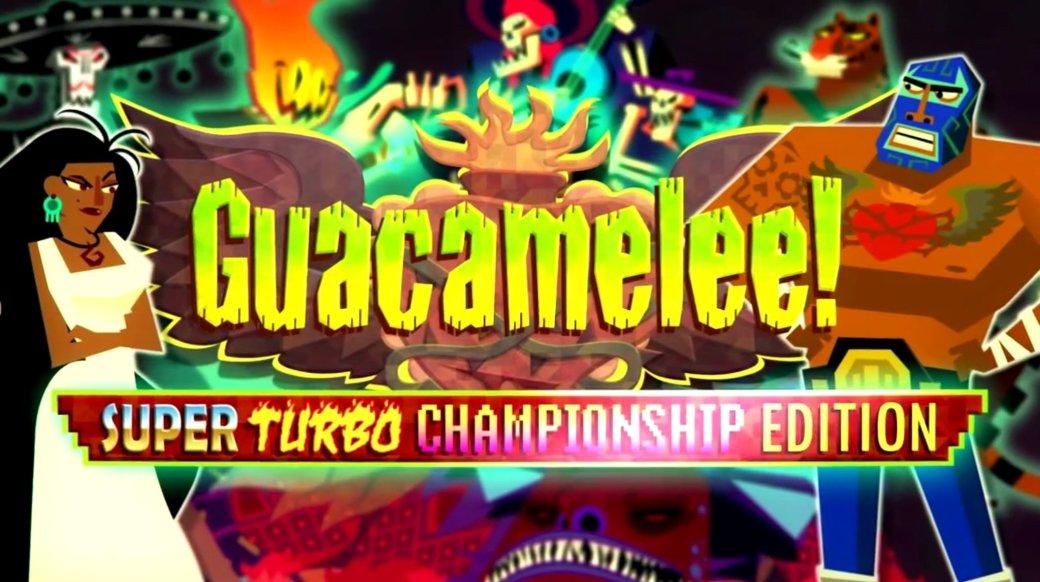 Расширенная Guacamelee! выпрыгнет на четырех консолях в начале июля - Изображение 1