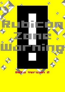 Rubicon Zone Warning