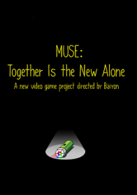 Muse: Together Is the New Alone
