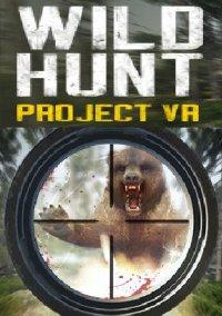 Project VR Wild Hunt – фото обложки игры