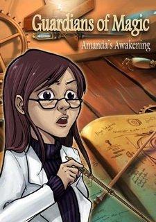 Guardians of Magic: Amandas Awakening