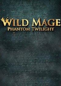 Wild Mage - Phantom Twilight – фото обложки игры