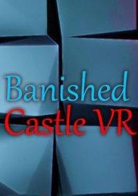 Banished Castle VR – фото обложки игры