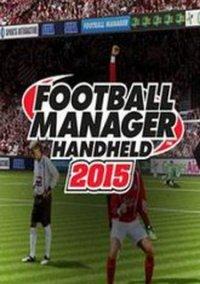 Football Manager Handheld 2015 – фото обложки игры