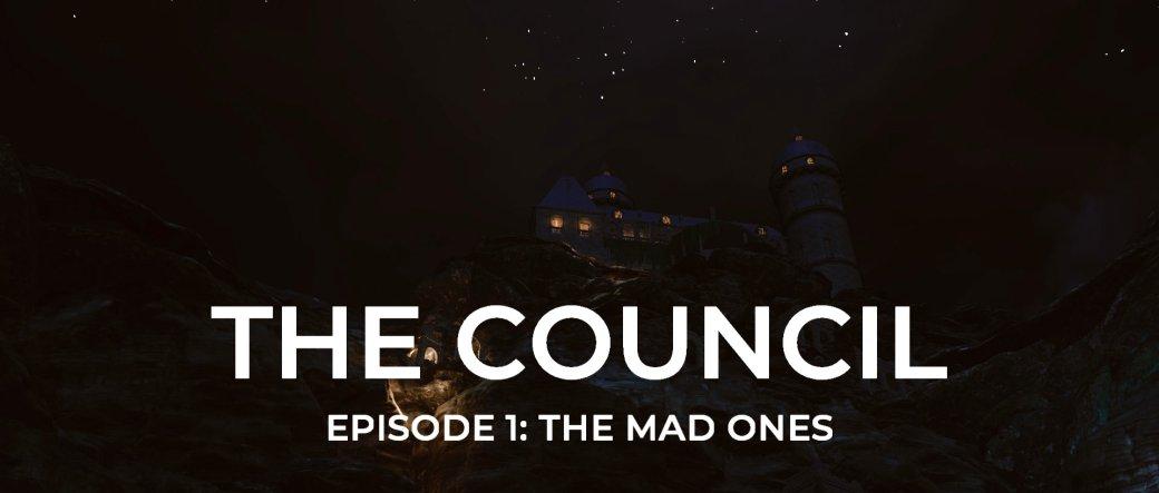 Обзор квеста The Council: «Безумцы» для PC, PS4 и Xbox One | Канобу - Изображение 1